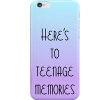 """Here's To Teenage Memories"" 5SOS Inspired Design iPhone Case/Skin"