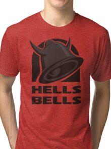 Hells Bells Tri-blend T-Shirt