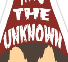 Into the Unkown Sticker