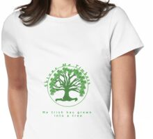 Shiver Me Timbers... Me Irish has Grown Into a Tree Womens Fitted T-Shirt