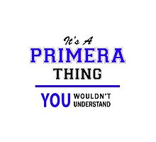 It's a PRIMERA thing, you wouldn't understand !! by thestarmaker