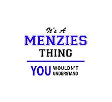 It's a MENZIES thing, you wouldn't understand !! by thenamer