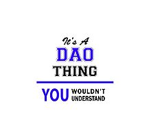 It's a DAO thing, you wouldn't understand !! by yourname