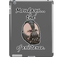 Mondays... The Bane of Existence iPad Case/Skin
