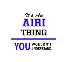 It's an AIRI thing, you wouldn't understand !! by allnames