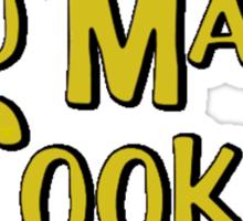 Too Many Cooks Sticker
