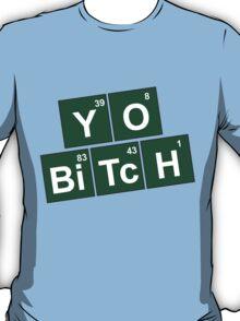 Breaking Bad - Yo Bitch T-Shirt