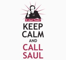 In Legal Trouble? Keep Calm and Call Saul! | Unisex T-Shirt