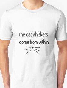 dan and phil whiskers come from within T-Shirt