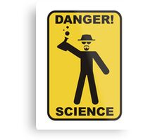 Danger! Science Metal Print