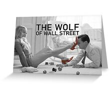 The wolf of wall street - short skirts 2 Greeting Card