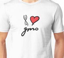 I love GMO Unisex T-Shirt