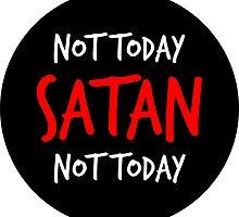 Not Today Satan! by Jackabie