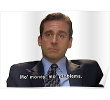 mo money, mo probs Poster