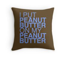 Peanut Butter Lover 2 Throw Pillow