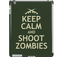 Keep Calm and Shoot Zombies iPad Case/Skin