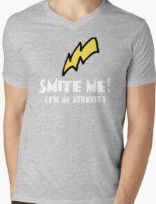 SMITE ME! I'm an atheist! (Dark backgrounds) Mens V-Neck T-Shirt