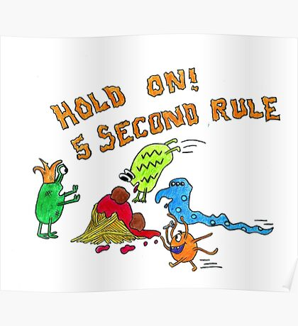 The 5 second rule Poster
