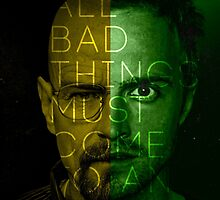 Breaking Bad - All bad things must come to an end by VictorVelocity