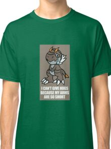 Tyrunt Can't Give Hugs Classic T-Shirt