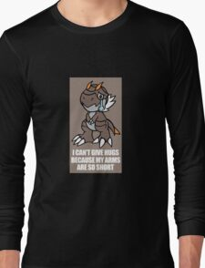 Tyrunt Can't Give Hugs Long Sleeve T-Shirt