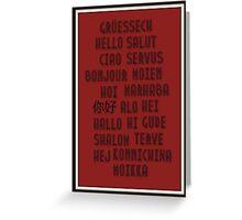 Grüessech, Hello, Salut ... Greeting Card