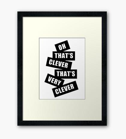 """""""Clever"""" Framed Print"""