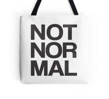 NOT NOR MAL Tote Bag