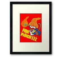 Fire Punch! Framed Print