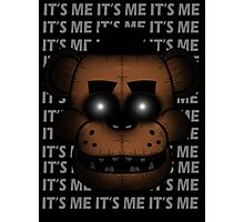 IT'S ME (Five Nights at Freddy's) Photographic Print
