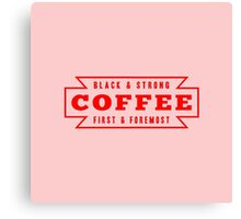Coffee First in Red Canvas Print