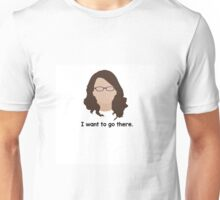 "30 Rock ""I want to go there."" Liz Lemon quote Unisex T-Shirt"