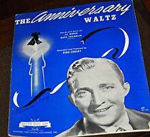 BING CROSBY AMERICAN SINGER, ANNIVERSARY WALTZ by JAYMILO