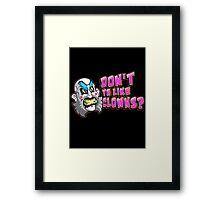 Aren't We Funny? Framed Print