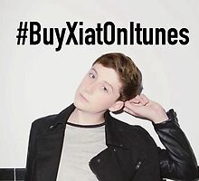 #BuyXiatOnItunes by frantasticcath