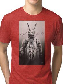 Mad World  Tri-blend T-Shirt