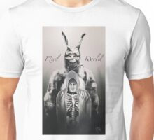 Mad World  Unisex T-Shirt