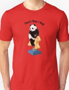 Panda Bear That's How I Roll T-Shirt