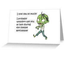 Geek Love: I love you so much Greeting Card