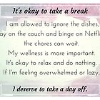 I deserve to take a day off by KendraJKantor