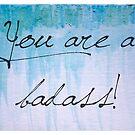 Badass by Kendra Kantor