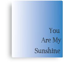You are my Sunshine Handprint Gift Canvas Print