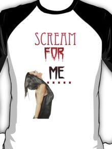 Scream For Me - Paige T-Shirt