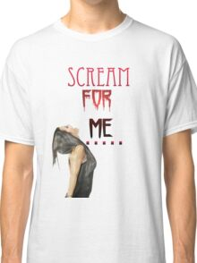 Scream For Me - Paige Classic T-Shirt