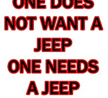 one does not want a jeep one needs a jeep by Philtrianojk