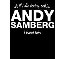 Andy Samberg - If I Die Series (Variant) Photographic Print