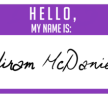 Hello, My Name is: Hiram McDaniels Sticker