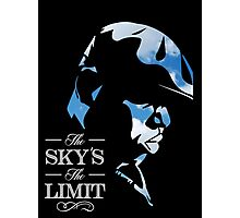 THE SKY'S THE LIMIT Photographic Print