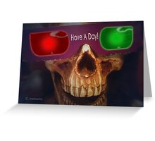 Have A Day! (in 3D) Greeting Card