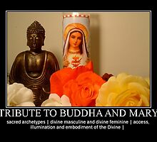 tribute to buddha & mary   archetype of divine masculine & feminine by mysticsaint